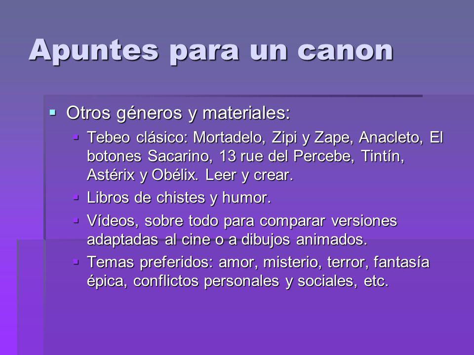 Apuntes para un canon Otros géneros y materiales: Otros géneros y materiales: Tebeo clásico: Mortadelo, Zipi y Zape, Anacleto, El botones Sacarino, 13