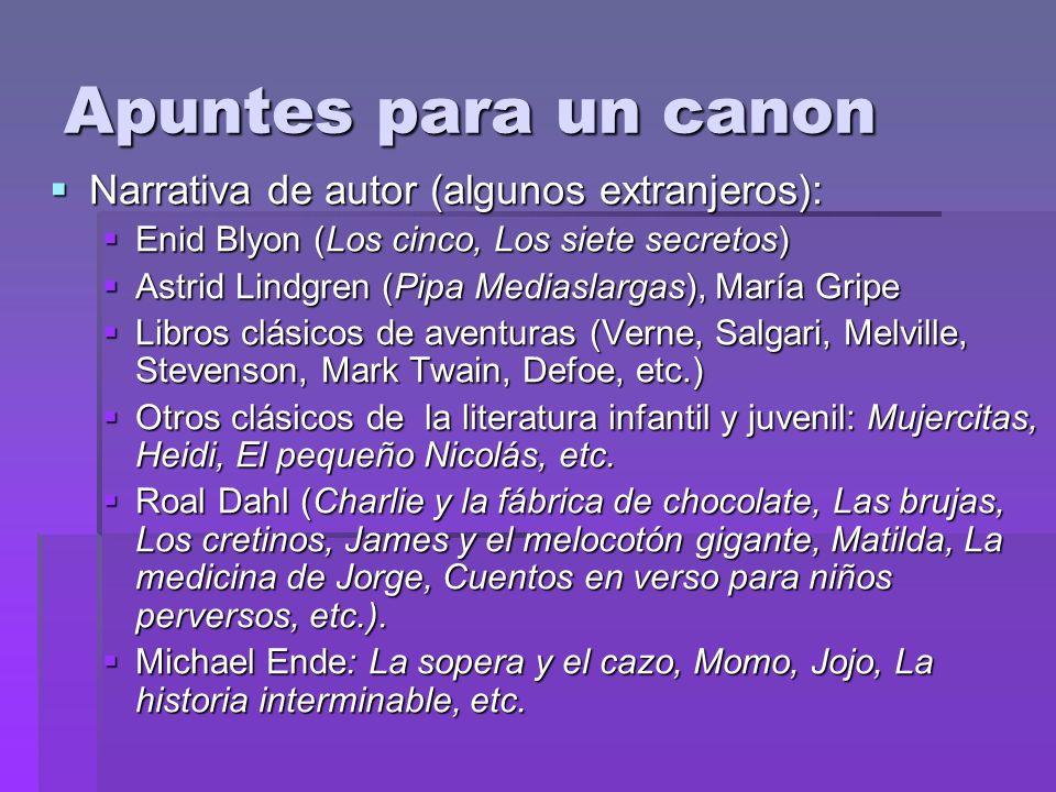 Apuntes para un canon Narrativa de autor (algunos extranjeros): Narrativa de autor (algunos extranjeros): Enid Blyon (Los cinco, Los siete secretos) E