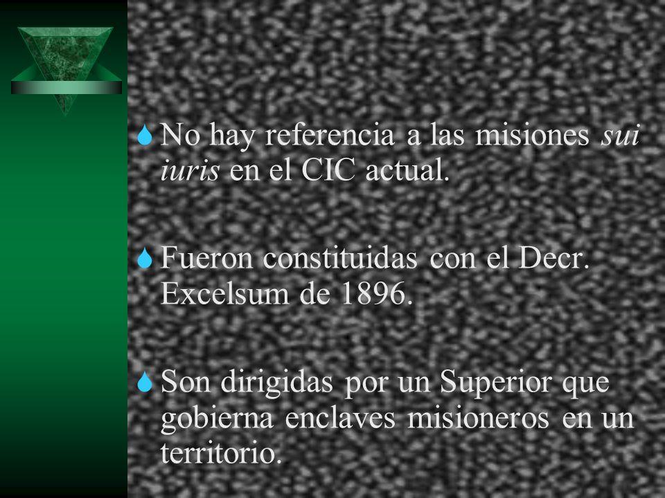 No hay referencia a las misiones sui iuris en el CIC actual. Fueron constituidas con el Decr. Excelsum de 1896. Son dirigidas por un Superior que gobi