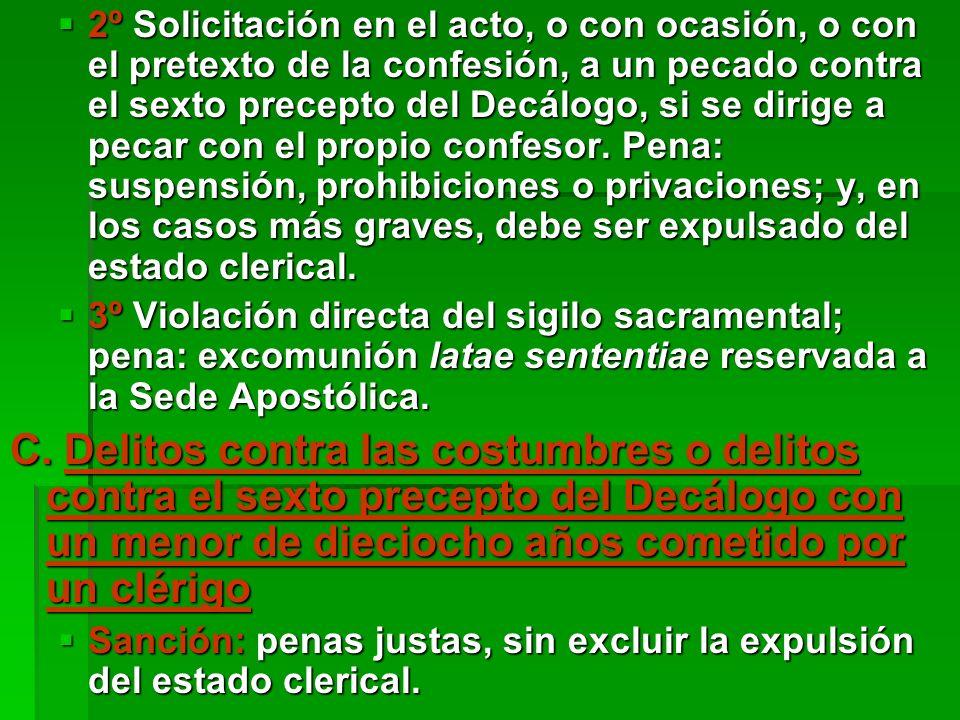 Para la tipificación de cada delito consultar los correspondientes cánones.