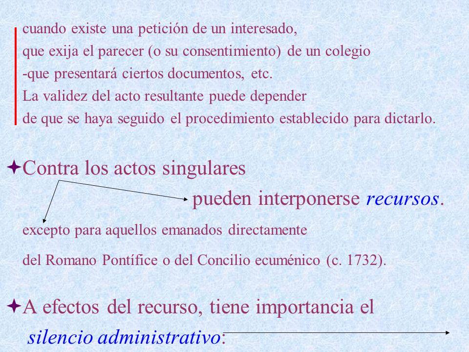 que la autoridad lo haya concedido motu proprio, o sea con independencia de los motivos expresados (c.