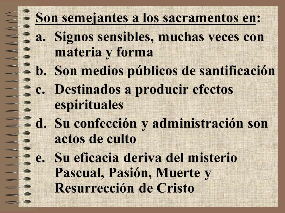 Difieren de los sacramentos en: a.Son de institución divina vs eclesiástica.