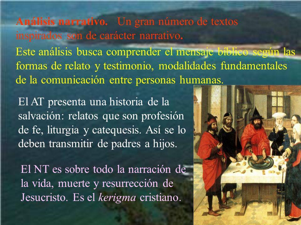 La catequesis primitiva se presenta bajo forma narrativa (cf 1 Co 11,23-25) El análisis narrativo ayuda a dar el paso de verlo en su contexto histórico originario al significado para el lector actual.