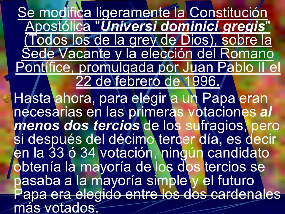 Se modifica ligeramente la Constitución Apostólica
