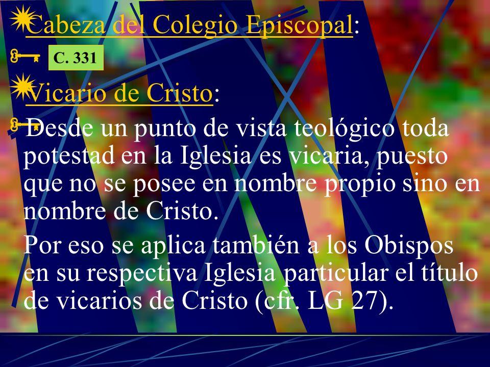 B.El Colegio Episcopal Cfr.LG 22; cfr. cc.