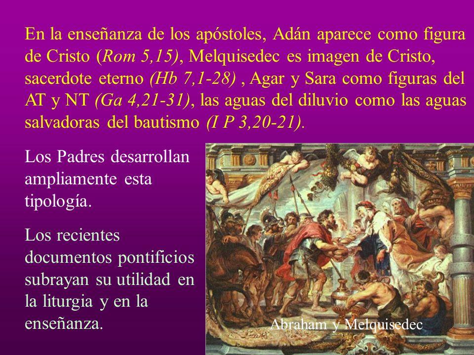 En la enseñanza de los apóstoles, Adán aparece como figura de Cristo (Rom 5,15), Melquisedec es imagen de Cristo, sacerdote eterno (Hb 7,1-28), Agar y