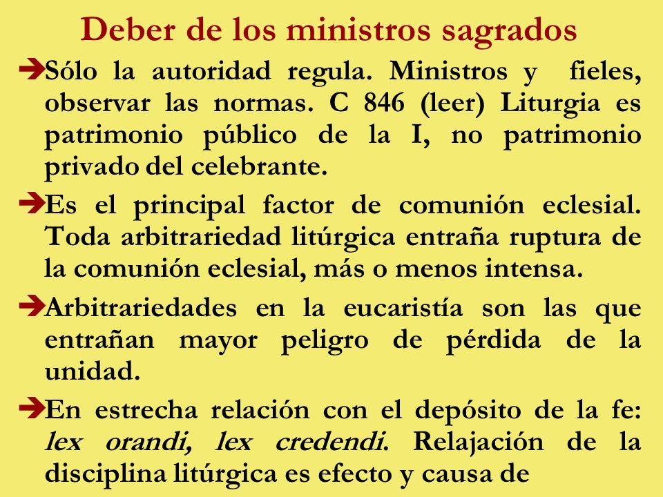 Deber de los ministros sagrados èSólo la autoridad regula.