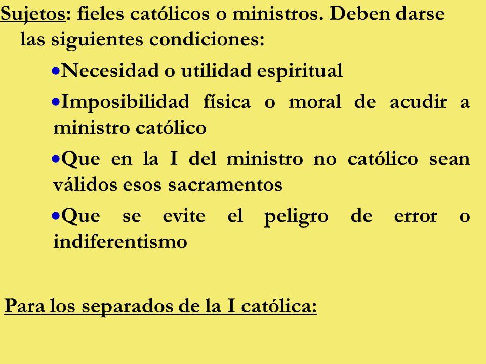 Sujetos: fieles católicos o ministros.