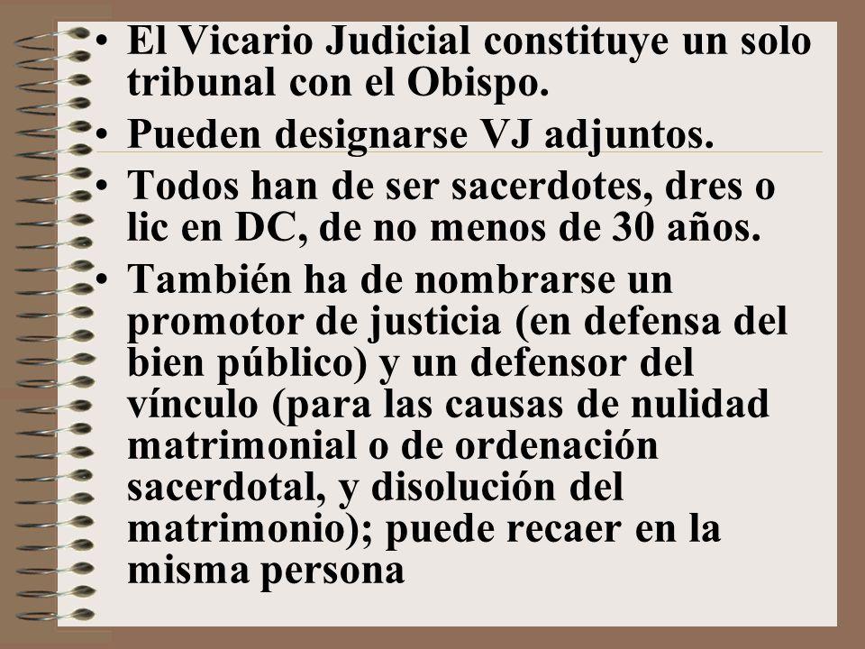 El Vicario Judicial constituye un solo tribunal con el Obispo.