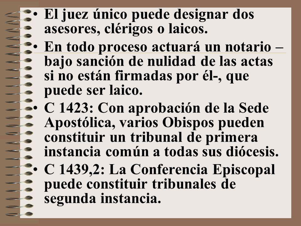 El juez único puede designar dos asesores, clérigos o laicos.