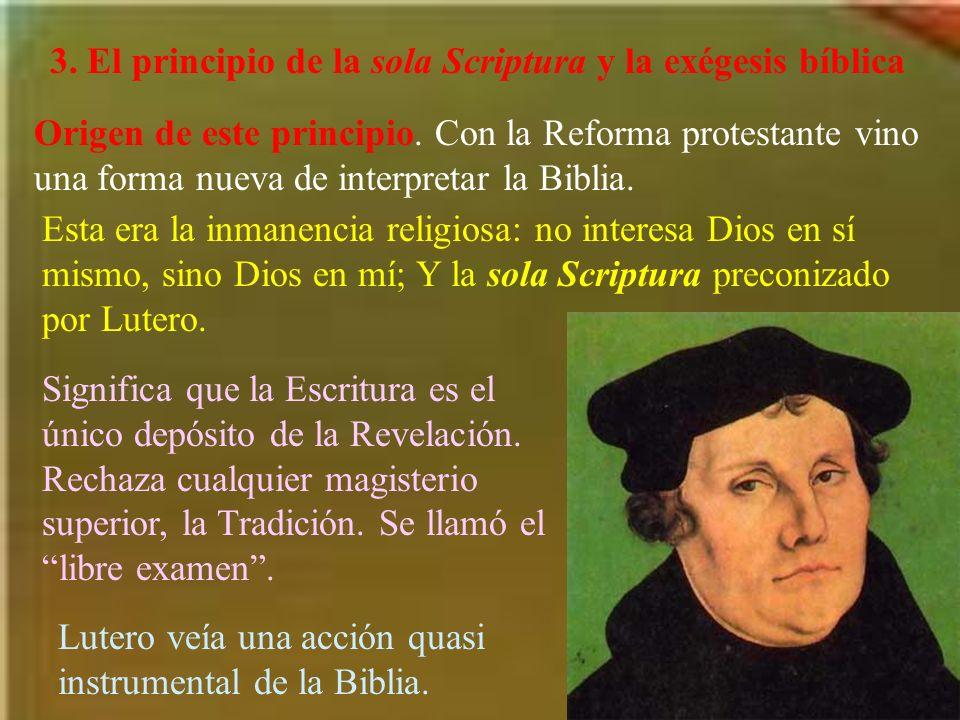 3.El principio de la sola Scriptura y la exégesis bíblica Origen de este principio.