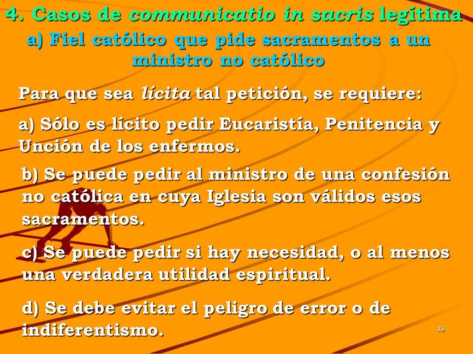 12 3. Conclusión de las normas anteriores El Papa apunta los motivos de estas excepciones: - en ningún caso es legítima la concelebración si falta la