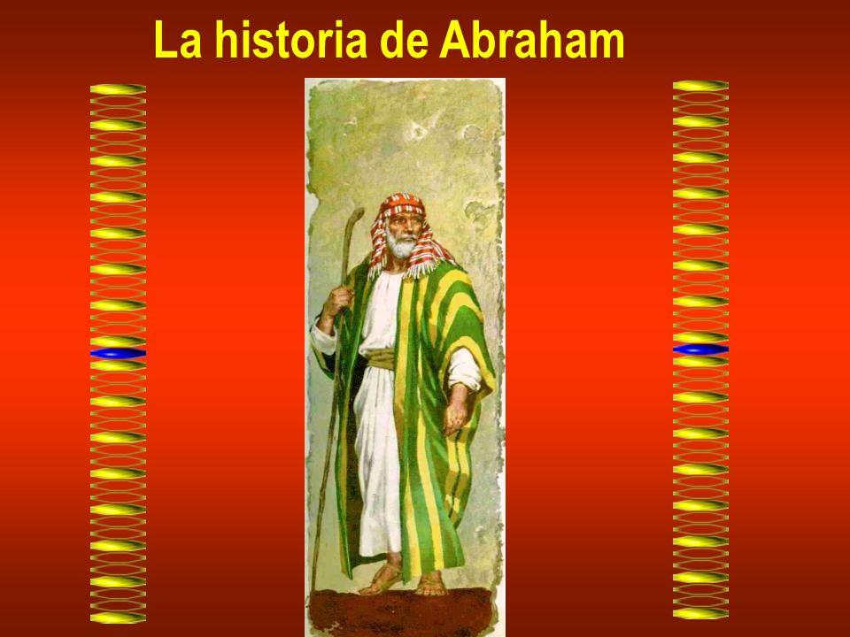 Abraham era un hombre excelente y muy rico. Estaba casado con Sara.