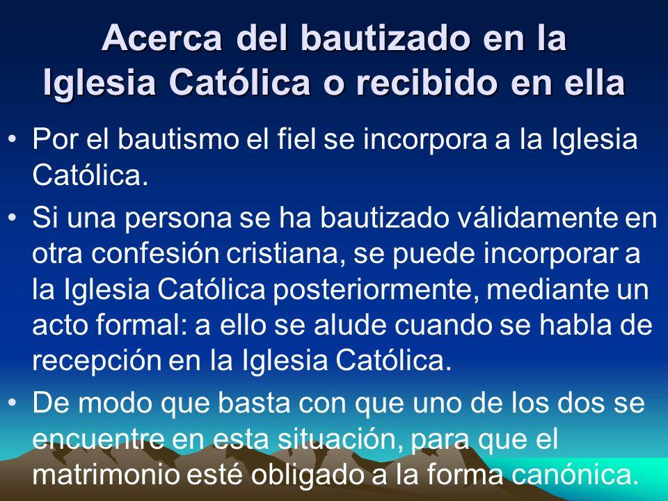 Quién se aparta de la Iglesia Católica mediante acto formal Si sólo uno de los dos es el que está en esta situación, se debe aplicar el canon 1086, acerca de los matrimonios mixtos, o el canon 1124, sobre los matrimonios en que hay disparidad de cultos.
