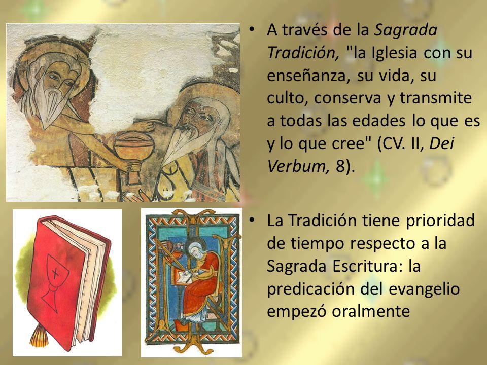 A través de la Sagrada Tradición,