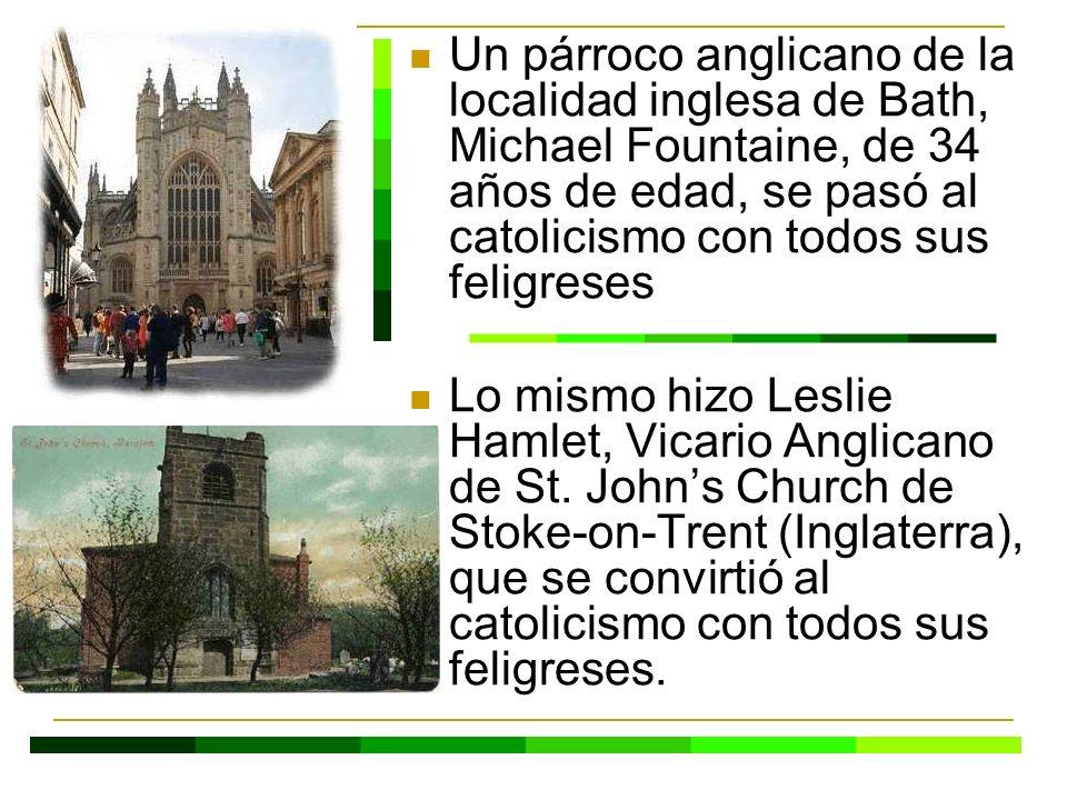 Un párroco anglicano de la localidad inglesa de Bath, Michael Fountaine, de 34 años de edad, se pasó al catolicismo con todos sus feligreses Lo mismo