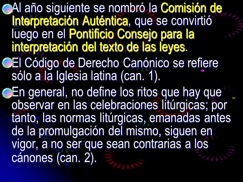 Al año siguiente se nombró la Comisión de Interpretación Auténtica, que se convirtió luego en el Pontificio Consejo para la interpretación del texto d