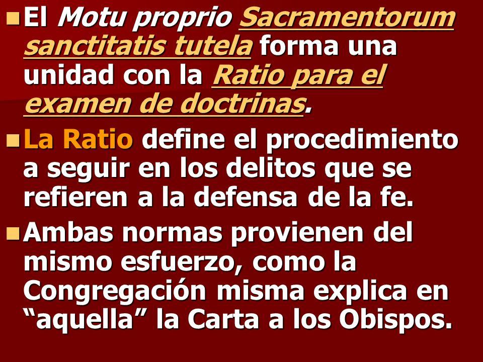 El Motu proprio Sacramentorum sanctitatis tutela forma una unidad con la Ratio para el examen de doctrinas.