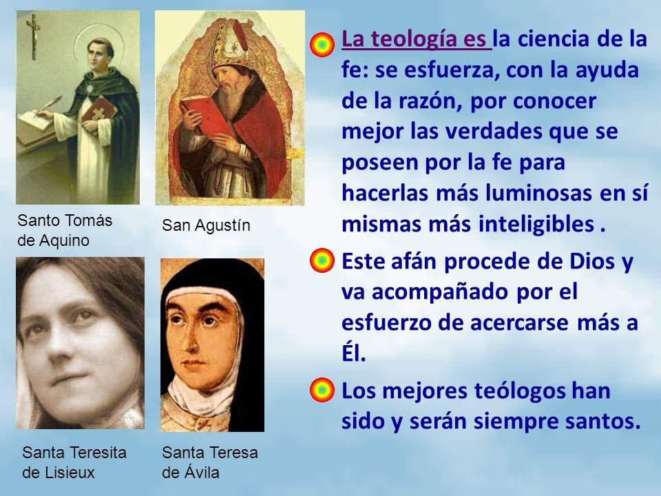 La teología es la ciencia de la fe: se esfuerza, con la ayuda de la razón, por conocer mejor las verdades que se poseen por la fe para hacerlas más lu