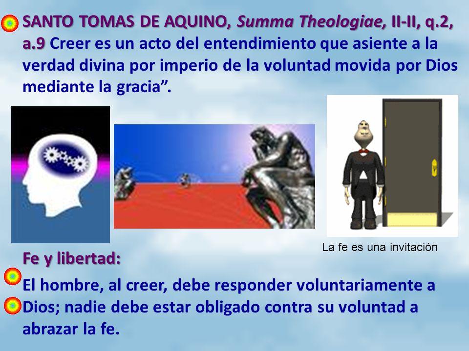 SANTO TOMAS DE AQUINO, Summa Theologiae, II-II, q.2, a.9 SANTO TOMAS DE AQUINO, Summa Theologiae, II-II, q.2, a.9 Creer es un acto del entendimiento q