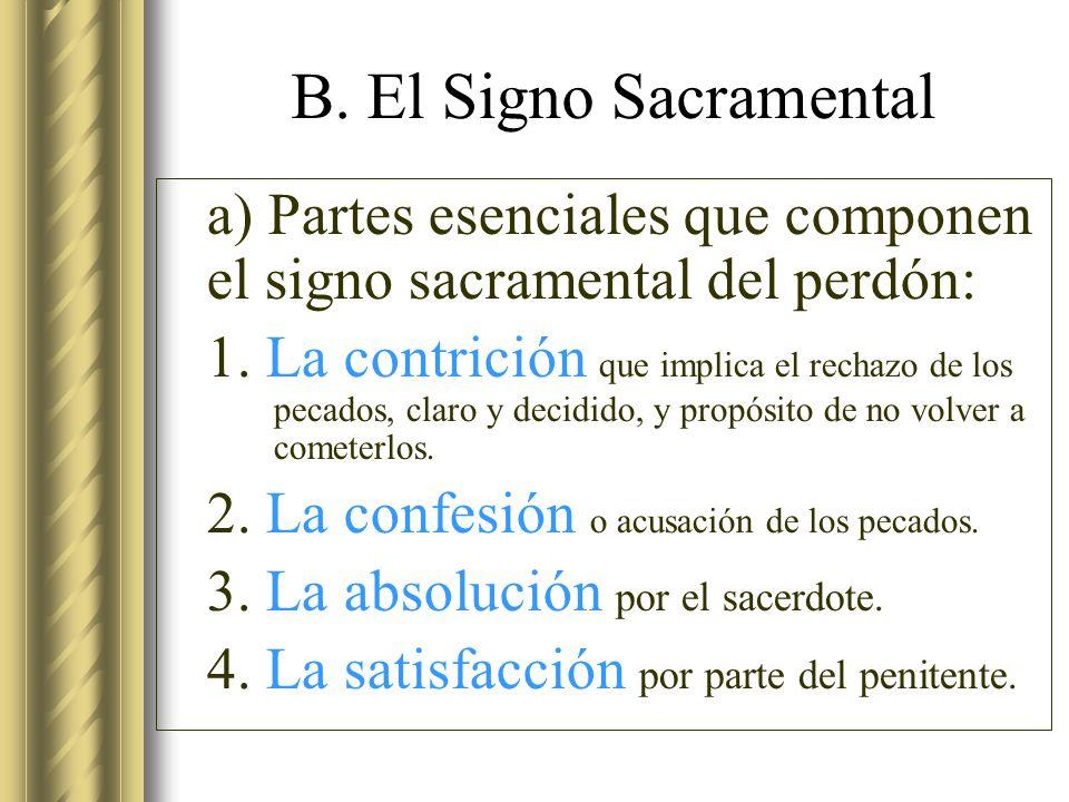 b) Naturaleza jurídica y medicinal del signo de la penitencia - c.