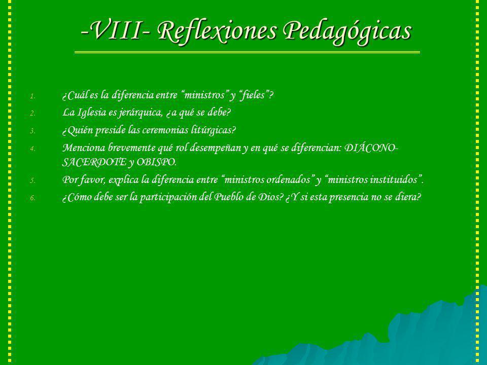 -VIII- Reflexiones Pedagógicas 1.1. ¿Cuál es la diferencia entre ministros y fieles.
