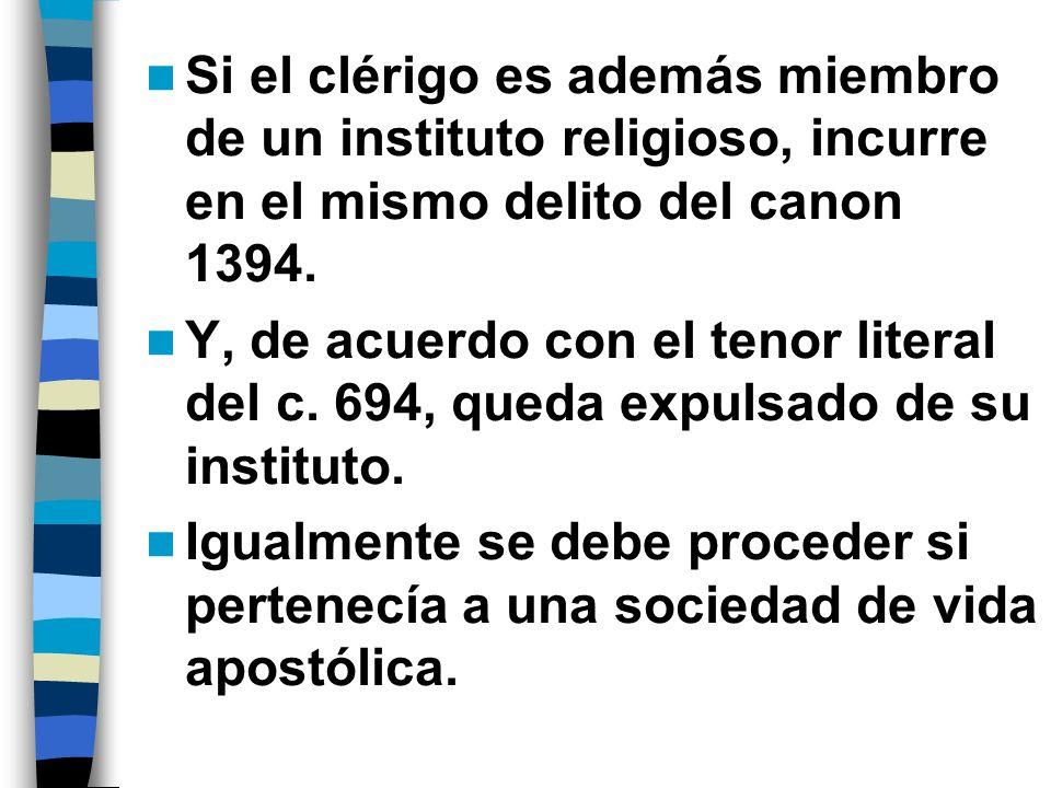 También entra en juego el canon 194 § 1, 3º: el clérigo que atenta matrimonio queda de propio derecho removido del oficio eclesiástico.