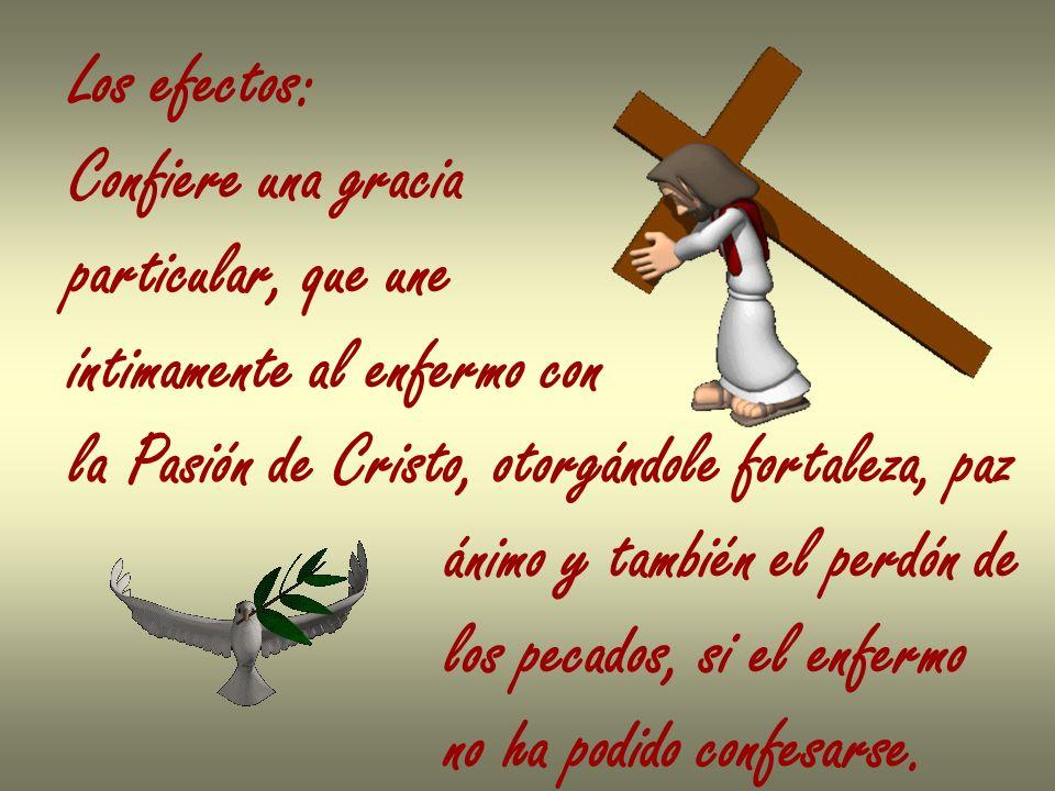 Además, este sacramento concede a veces, si Dios lo quiere, la recuperación de la salud física.