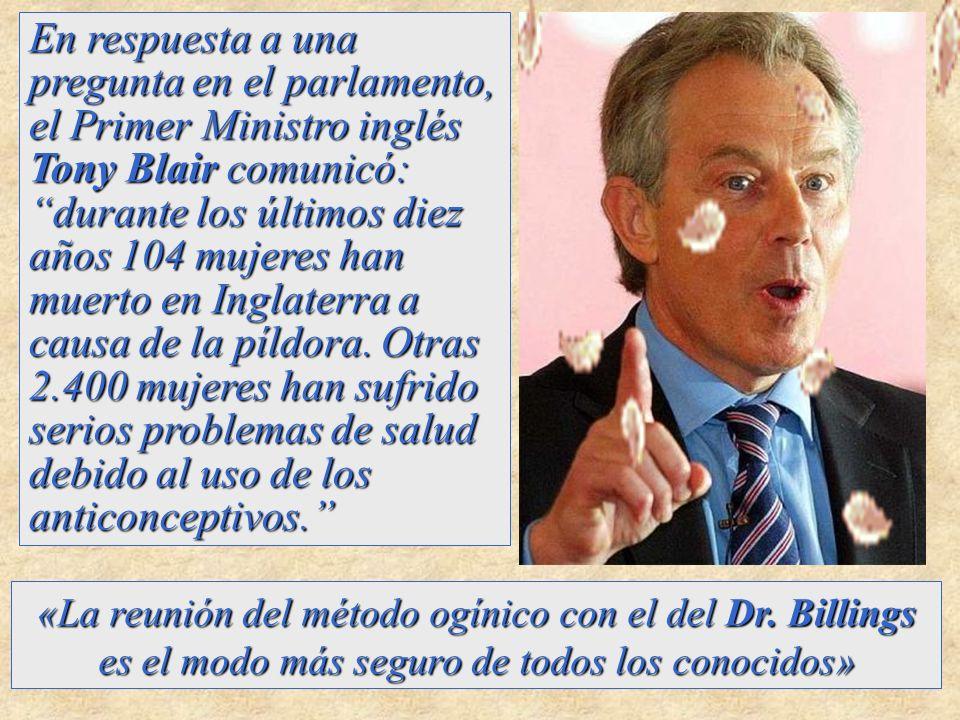En respuesta a una pregunta en el parlamento, el Primer Ministro inglés Tony Blair comunicó: durante los últimos diez años 104 mujeres han muerto en I