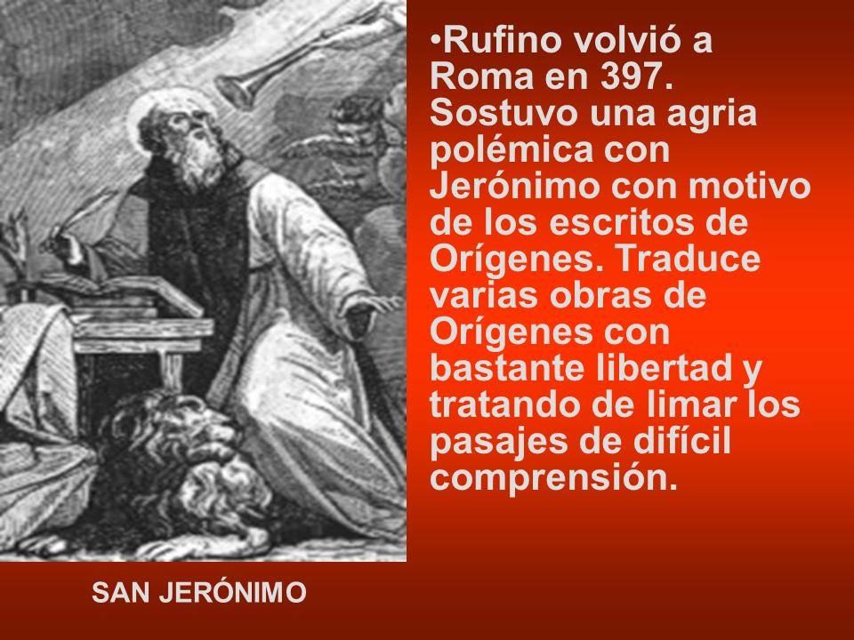 Rufino volvió a Roma en 397.