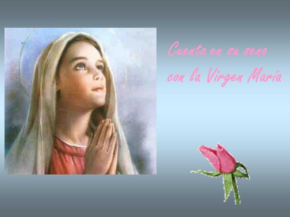 Cuenta en su seno con la Virgen María