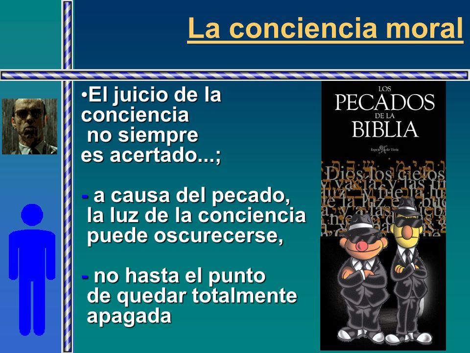 La conciencia moral FORMACIÓN DE LA CONCIENCIA ESTUDIO PRÁCTICA DIRECCIÓNESPIRITUAL P R O F U N D I Z A R