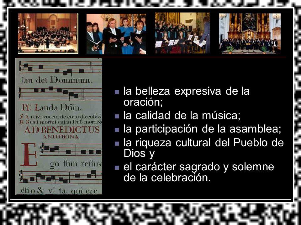 la belleza expresiva de la oración; la calidad de la música; la participación de la asamblea; la riqueza cultural del Pueblo de Dios y el carácter sag
