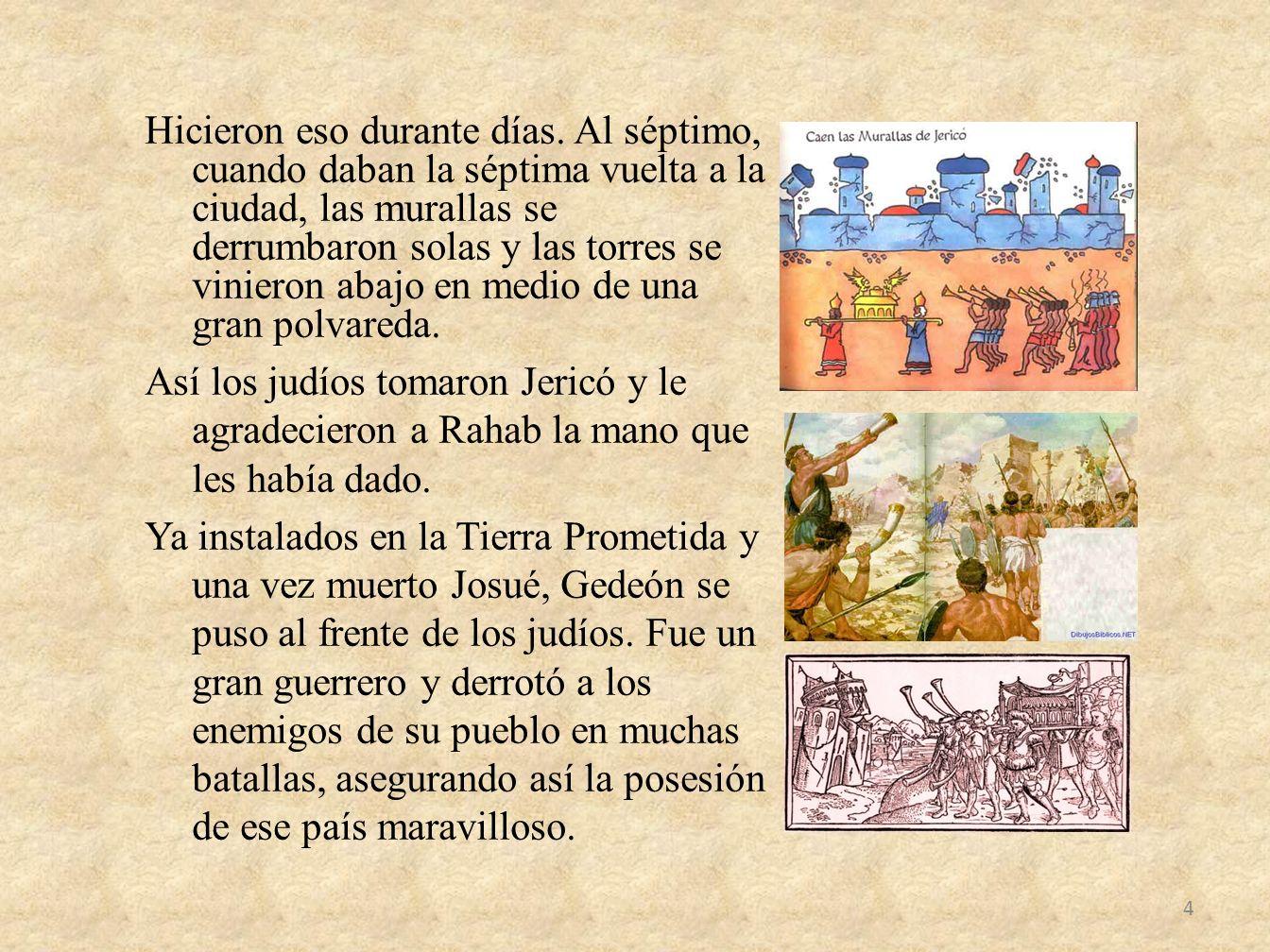 Sin embargo, los judíos debieron seguir combatiendo contra otros pueblos que los rodeaban.