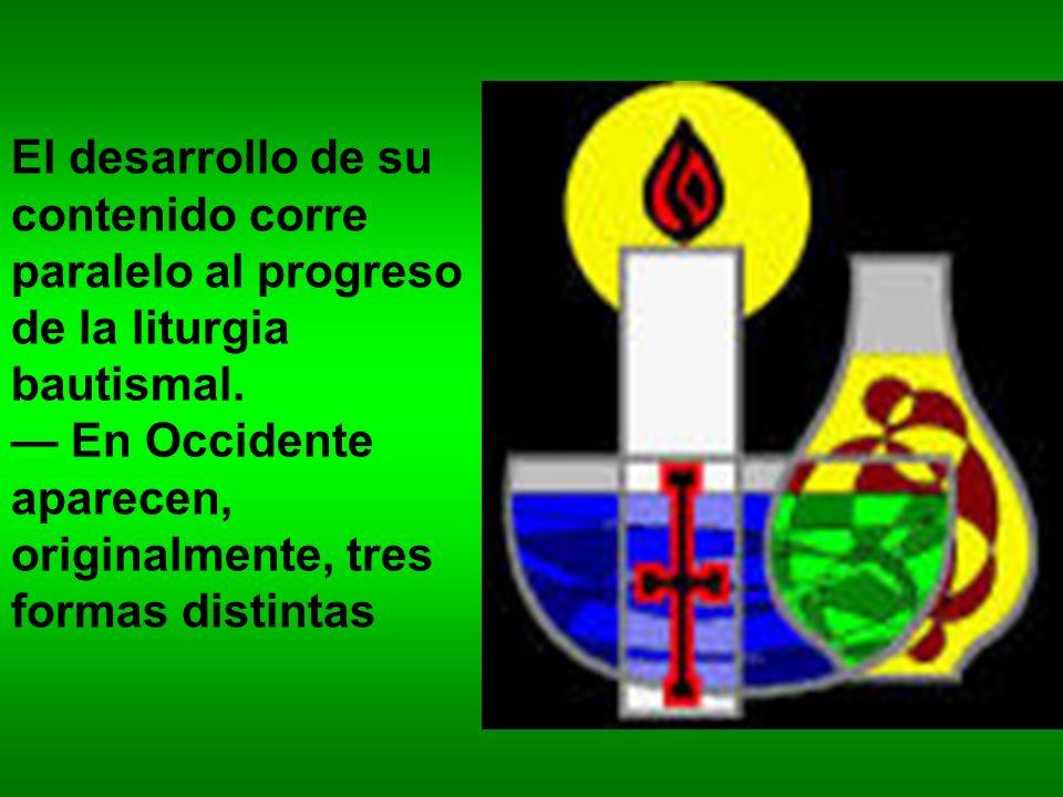 El desarrollo de su contenido corre paralelo al progreso de la liturgia bautismal. En Occidente aparecen, originalmente, tres formas distintas