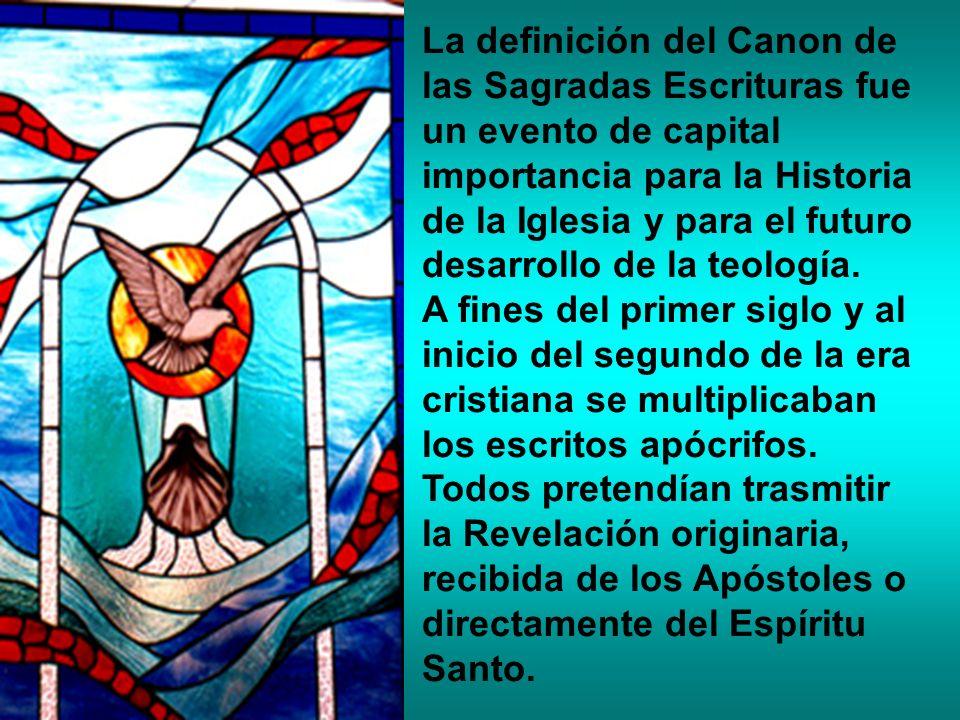 La definición del Canon de las Sagradas Escrituras fue un evento de capital importancia para la Historia de la Iglesia y para el futuro desarrollo de