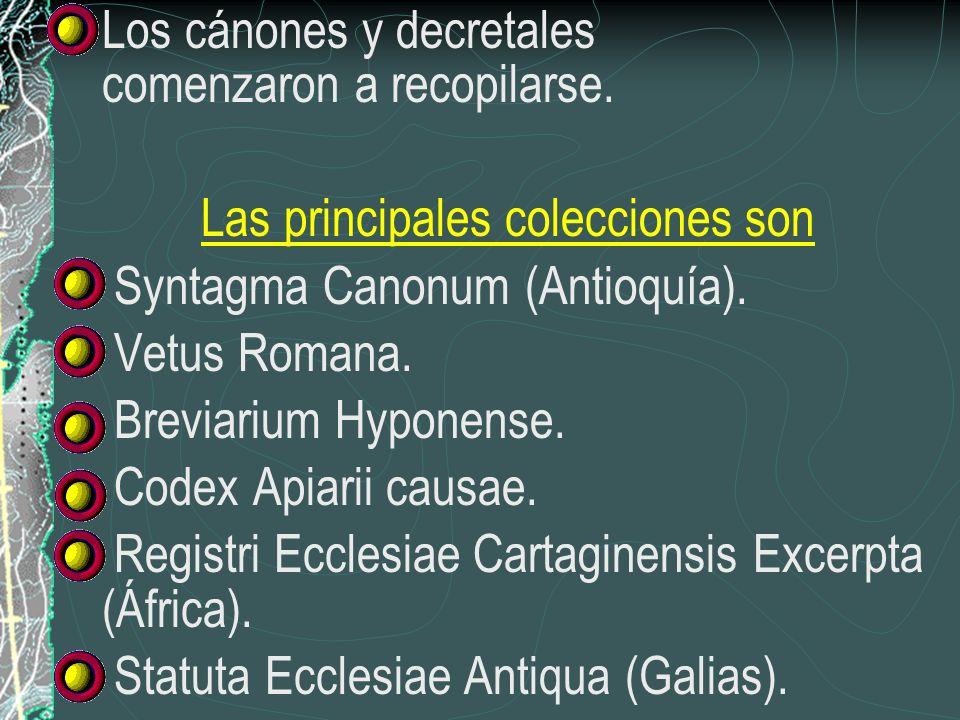 Los cánones y decretales comenzaron a recopilarse. Las principales colecciones son Syntagma Canonum (Antioquía). Vetus Romana. Breviarium Hyponense. C