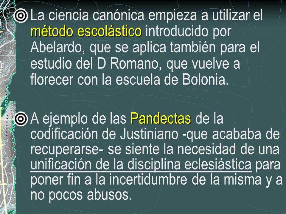 método escolástico La ciencia canónica empieza a utilizar el método escolástico introducido por Abelardo, que se aplica también para el estudio del D