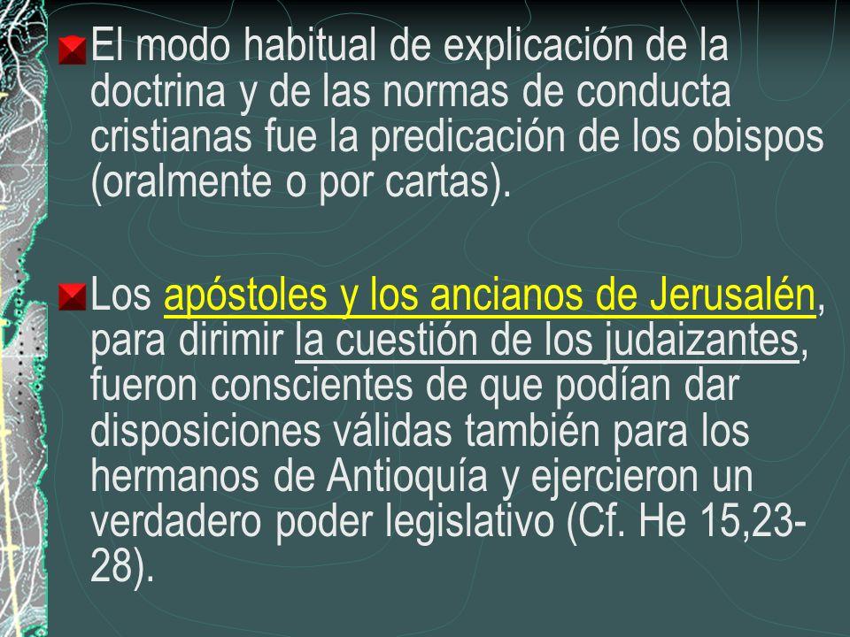 El modo habitual de explicación de la doctrina y de las normas de conducta cristianas fue la predicación de los obispos (oralmente o por cartas). Los