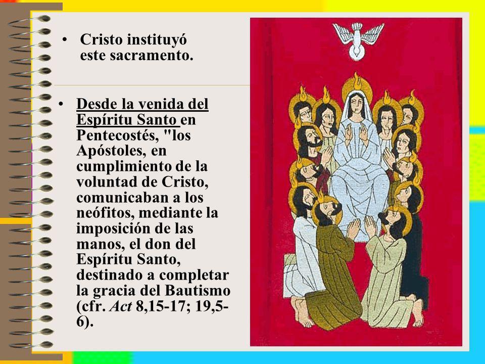 Desde la venida del Espíritu Santo en Pentecostés,