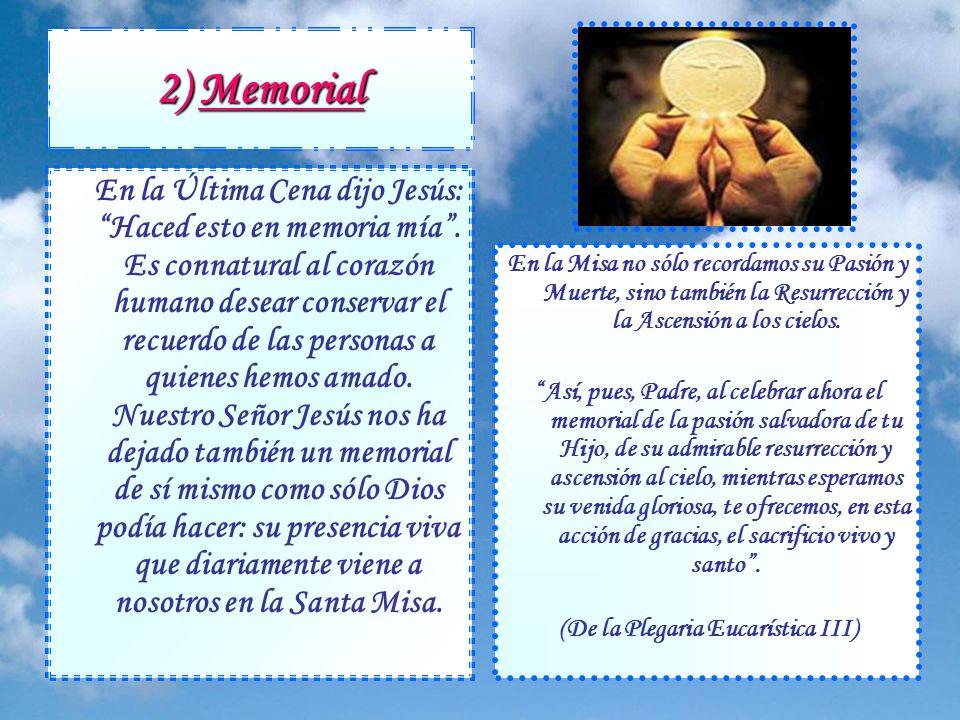 La Santa Misa es tres cosas: Sacrificio, Memorial y Banquete - Para catequistas - La Santa Misa es tres cosas: Sacrificio, Memorial y Banquete 1)Sacri