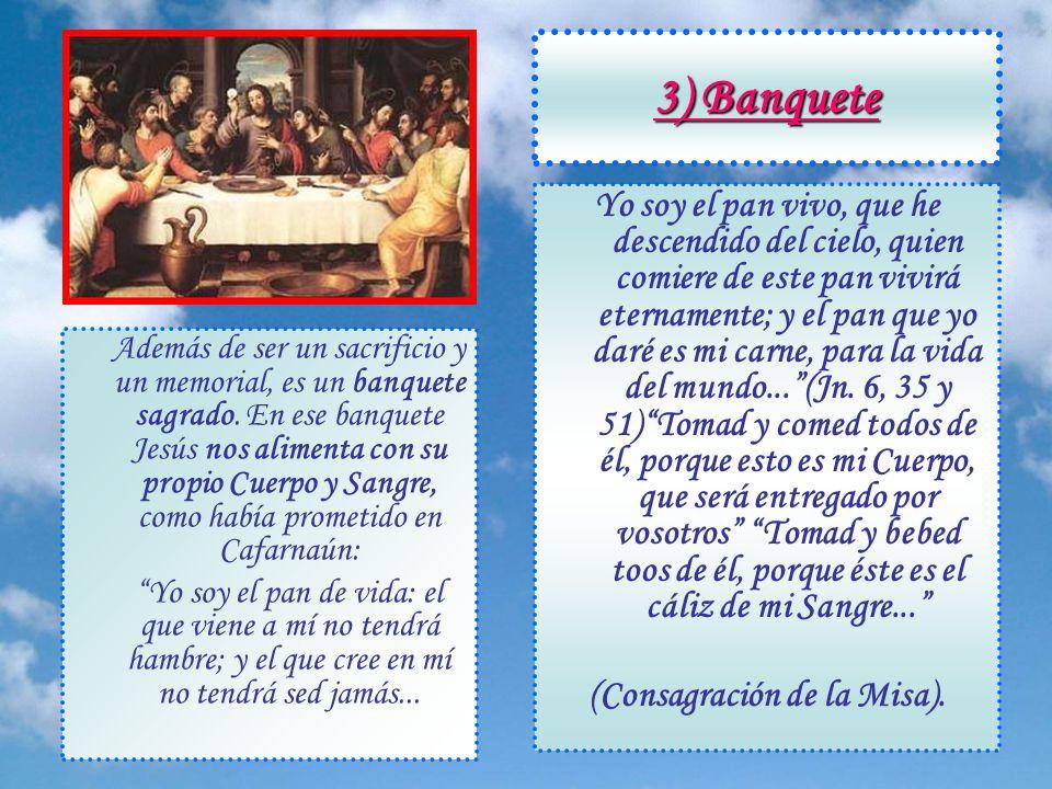 2) Memorial En la Última Cena dijo Jesús: Haced esto en memoria mía. Es connatural al corazón humano desear conservar el recuerdo de las personas a qu