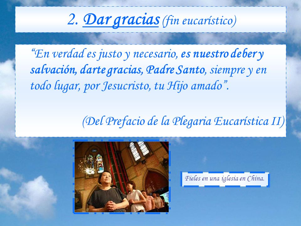 Fines de la Misa El Sacrificio de la Misa tiene 4 finalidades principales: 1. Alabar (fin latréutico) Te alabamos, Padre Santo, porque eres grande, po