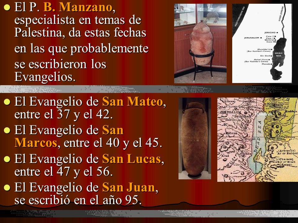 El P. B. Manzano, especialista en temas de Palestina, da estas fechas El P. B. Manzano, especialista en temas de Palestina, da estas fechas en las que