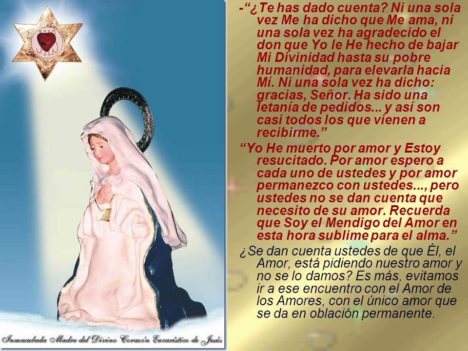 Cuando el celebrante iba a impartir la bendición, la Santísima Virgen dijo: Atenta, cuidado...