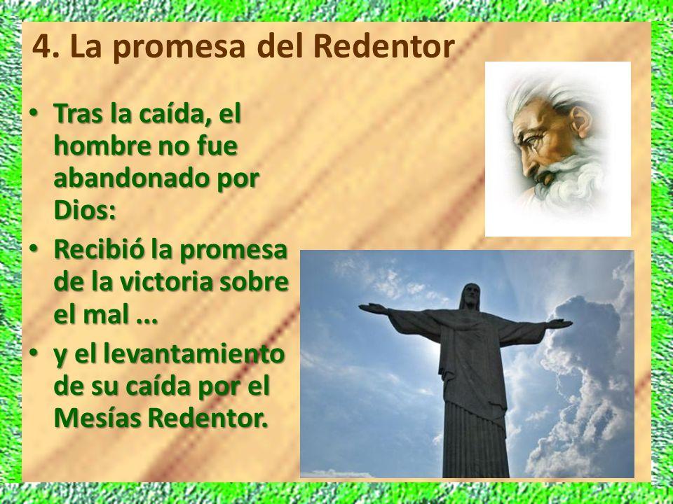 Tras la caída, el hombre no fue abandonado por Dios: Tras la caída, el hombre no fue abandonado por Dios: Recibió la promesa de la victoria sobre el m