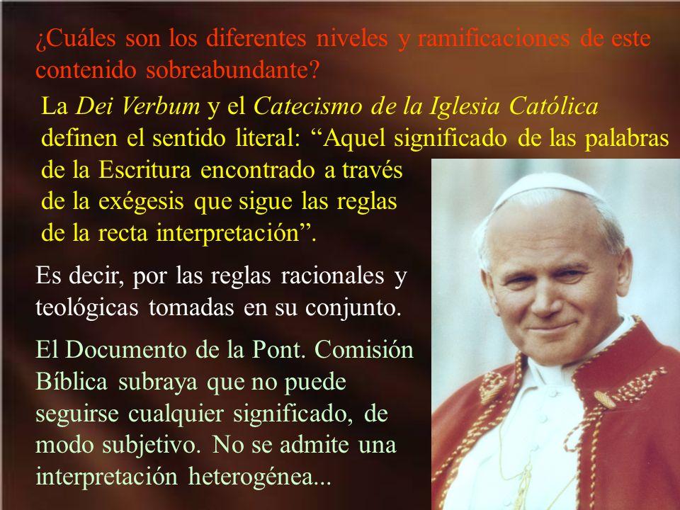 ¿Cuáles son los diferentes niveles y ramificaciones de este contenido sobreabundante? La Dei Verbum y el Catecismo de la Iglesia Católica definen el s