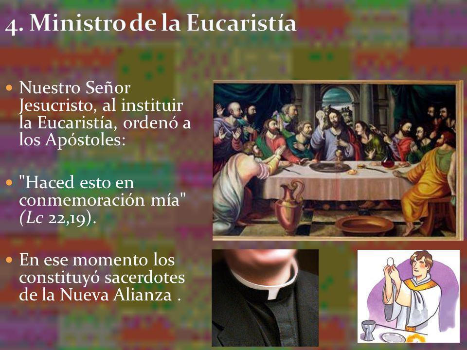 Sólo el sacerdote puede consagrar, pronunciando las palabras in persona Christi.
