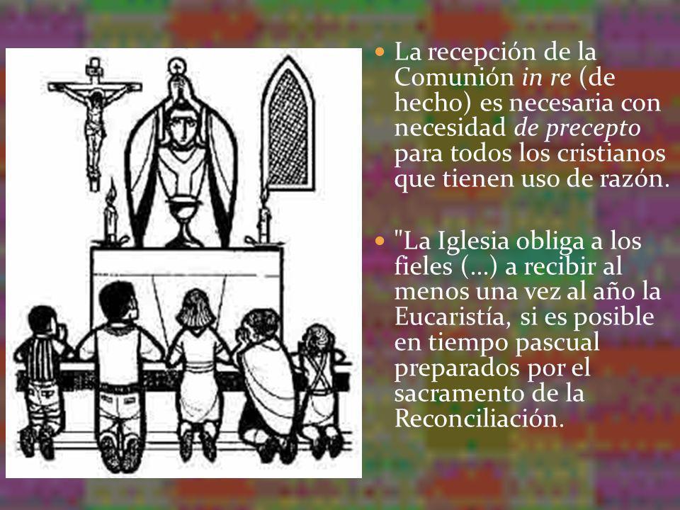 Pero la Iglesia recomienda vivamente a los fieles recibir la santa Eucaristía los domingos y los días de fiesta, o con más frecuencia aún, incluso todos los días.
