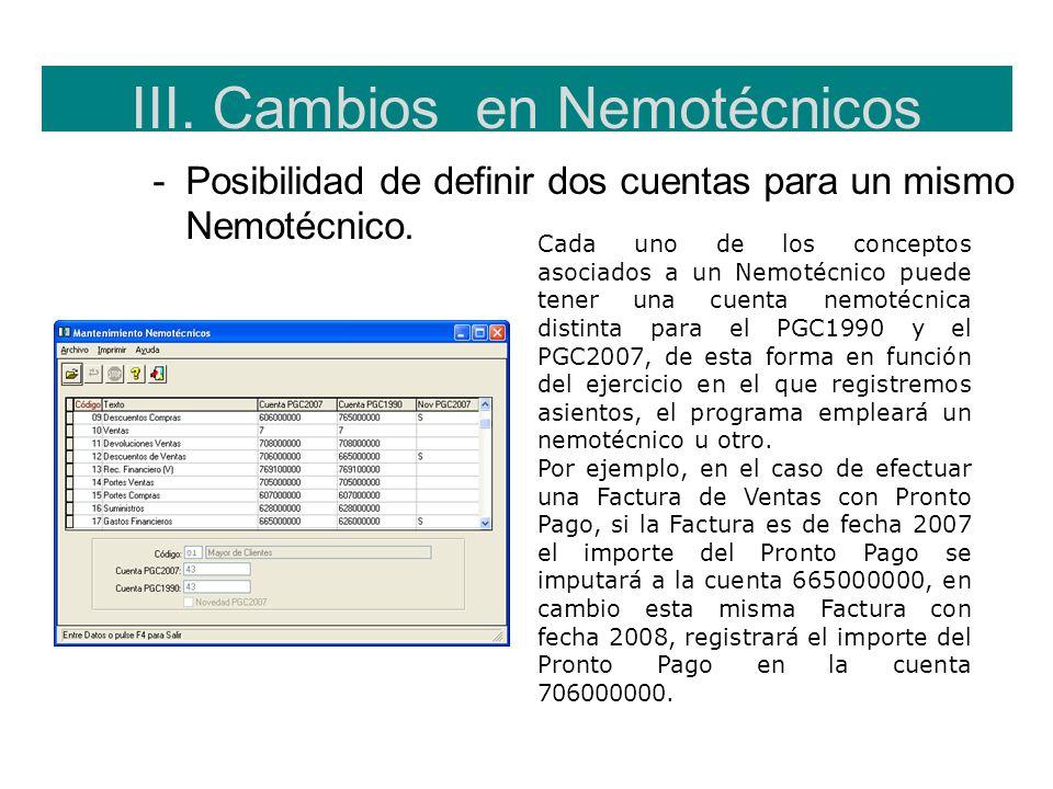 III. Cambios en Nemotécnicos -Posibilidad de definir dos cuentas para un mismo Nemotécnico. Cada uno de los conceptos asociados a un Nemotécnico puede